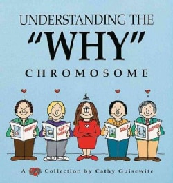 "Understanding the ""Why"" Chromosome: A Cathy Collection (Paperback)"