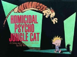 Homicidal Psycho Jungle Cat: A Calvin and Hobbes Collection (Paperback)