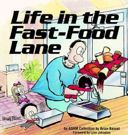 Life in the Fast-Food Lane (Paperback)