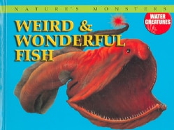 Weird & Wonderful Fish (Hardcover)