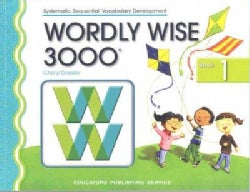 Wordly Wise 3000: Book 1 Systematic, Sequential Vocabulary Development (Paperback)