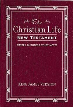 The Christian Life New Testament: King James Version, Burgundy, Leatherflex (Paperback)