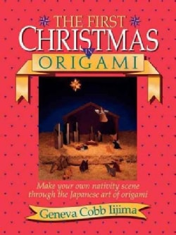 The First Christmas in Origami (Paperback)