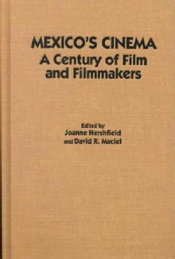 Mexico's Cinema: A Century of Film and Filmmakers (Hardcover)