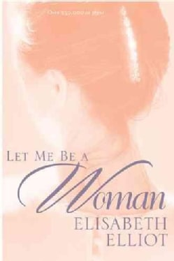 Let Me Be a Woman (Paperback)