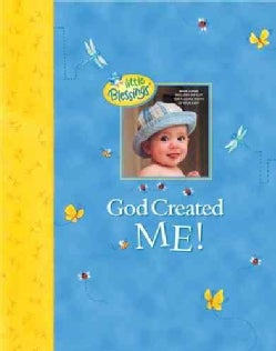 God Created Me: A Memory Book of Baby's First Year (Hardcover)