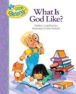 What Is God Like? (Hardcover)