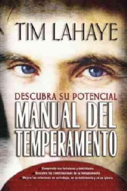 Manual del temperamento/ Your Temperament Discover Potential (Hardcover)