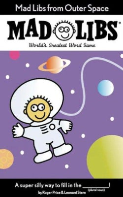 Mad Libs from Outer Space: World's Greatest Party Game (Paperback)