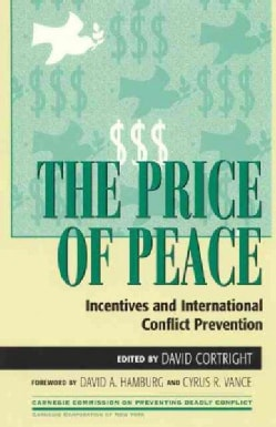The Price of Peace: Incentives and International Conflict Prevention (Paperback)