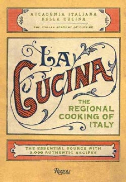La Cucina: The Regional Cooking of Italy (Hardcover)
