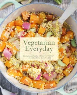 Vegetarian Everyday: Healthy Recipes from Our Green Kitchen (Hardcover)