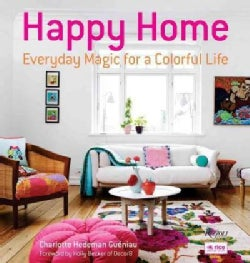 Happy Home: Everyday Magic for a Colorful Life (Hardcover)