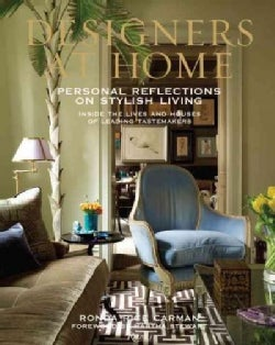 Designers at Home: Personal Reflections on Stylish Living (Hardcover)