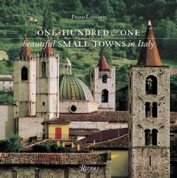 One Hundred & One Beautiful Small Towns in Italy (Hardcover)