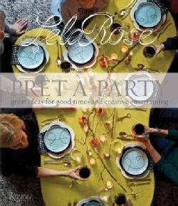 Pret-a-Party: Great Ideas for Good Times and Creative Entertaining (Hardcover)