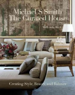 The Curated House: Creating Style, Beauty, and Balance (Hardcover)