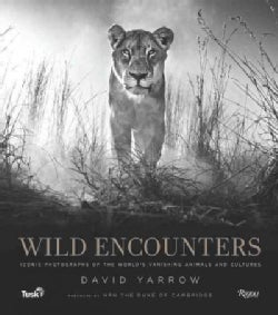 Wild Encounters: Iconic Photographs of the World's Vanishing Animals and Cultures (Hardcover)