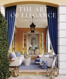 The Art of Elegance: Classic Interiors (Hardcover)