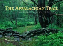 The Appalachian Trail: Hiking the People's Path (Hardcover)