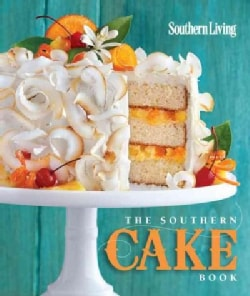 Southern Living The Southern Cake Book (Paperback)