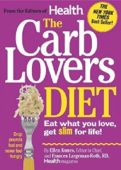 The Carblovers Diet: Eat What You Love, Get Slim for Life! (Paperback)