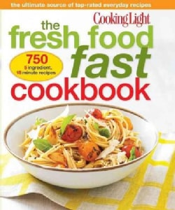 Cooking Light The Fresh Food Fast Cookbook (Paperback)