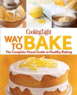 Cooking Light Way to Bake (Paperback)