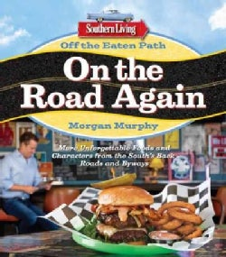 Southern Living Off the Eaten Path On The Road Again (Paperback)