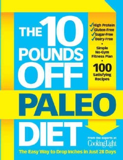The 10 Pounds Off Paleo Diet: The Easy Way to Drop Inches in Just 28 Days (Paperback)