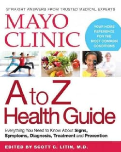 Mayo Clinic A to Z Health Guide (Paperback)