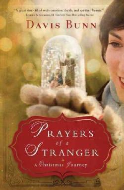 Prayers of a Stranger: A Christmas Story (Paperback)