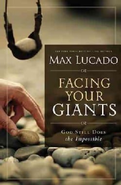 Facing Your Giants: God Still Does the Impossible (Paperback)