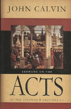Sermons on the Acts: Chapters 1-7 (Hardcover)