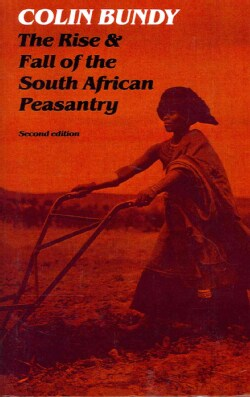The Rise and Fall of the South African Peasantry (Paperback)