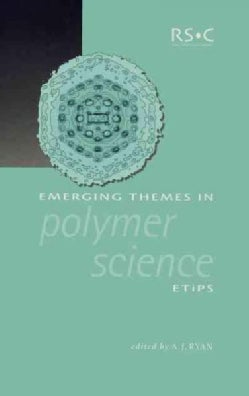 Emerging Themes in Polymer Science (Hardcover)