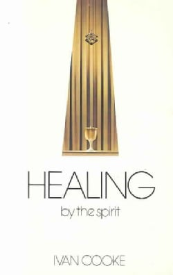 Healing by the Spirit (Paperback)