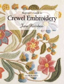 Beginner's Guide to Crewel Embroidery (Paperback)
