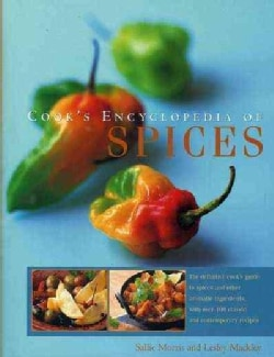 Cook's Encyclopedia of Spices: The Definitive Cook's Guide to Spices and Other Aromatic Ingredients, With over 10... (Hardcover)