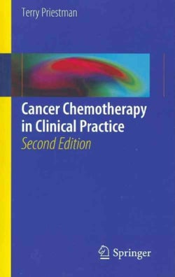 Cancer Chemotherapy in Clinical Practice (Paperback)