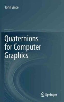 Quaternions for Computer Graphics (Hardcover)