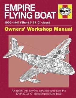 Empire Flying Boat Manual (Paperback)