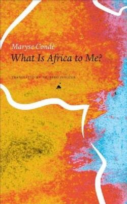 What Is Africa to Me?: Fragments of a True-to-life Autobiography (Hardcover)