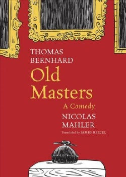 Old Masters: A Comedy (Hardcover)