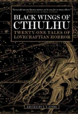 Black Wings of Cthulhu: Twenty-One New Tales of Lovecraftian Horror (Paperback)