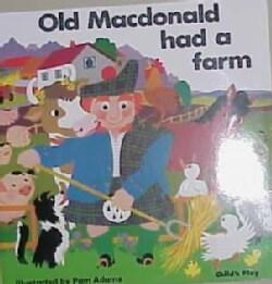 Old Macdonald Had a Farm (Paperback)