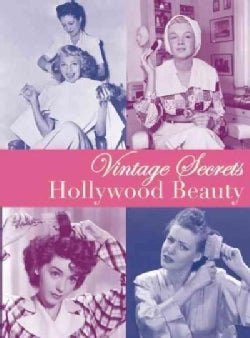 Vintage Secrets: Hollywood Beauty (Paperback)