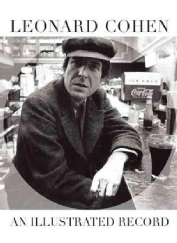 Leonard Cohen: An Illustrated Record (Paperback)