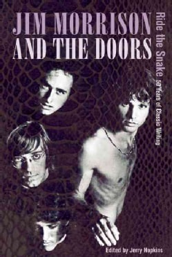 Jim Morrison and the Doors: Ride the Snake; 50 Years of Classic Writing (Paperback)