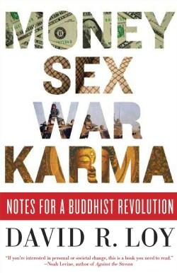 Money, Sex, War, Karma: Notes for a Buddhist Revolution (Paperback)
